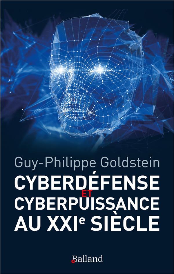 CYBERDEFENSE ET CYBERPUISSANCE AU XXIE SIECLE