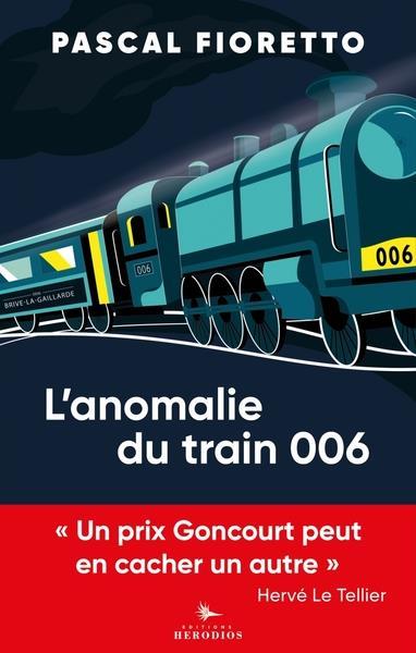L'ANOMALIE DU TRAIN 006 FIORETTO/LE TELLIER HERODIOS