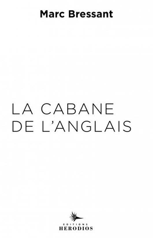 LA CABANE DE L'ANGLAIS