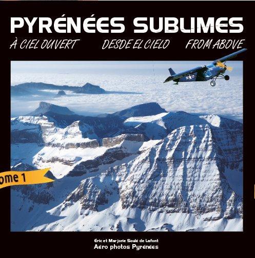 PYRENEES SUBLIMES SOULE DE LAFONT Aero photos Pyrénées