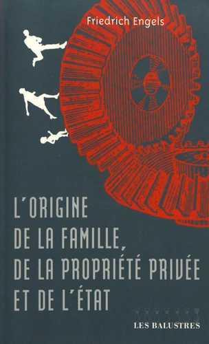 L'ORIGINE DE LA FAMILLE, DE LA PROPRIETE PRIVEE ET DE L'ETAT