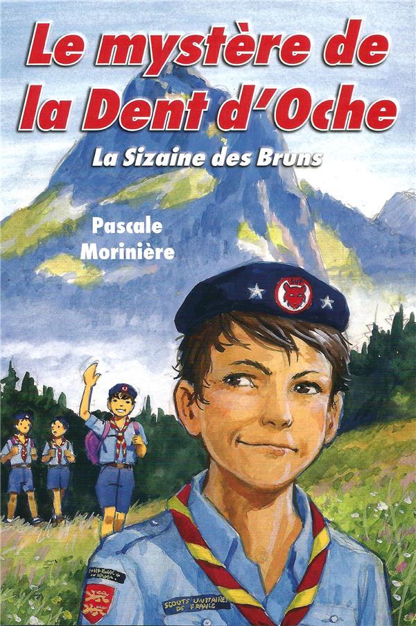 LE MYSTERE DE LA DENT D'OCHE (LA SIZAINE DES BRUNS 2)