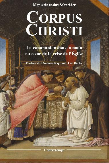 CORPUS CHRISTI  -  LA COMMUNION DANS LA MAIN AU COEUR DE LA CRISE DE L'EGLISE