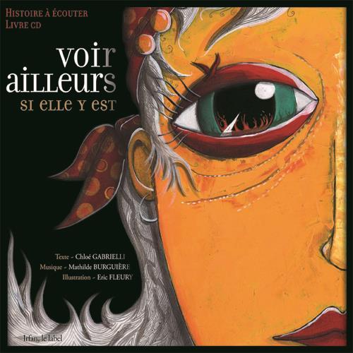 VOIR AILLEURS SI ELLE Y EST Gabrielli Chloé IRFAN, le Label