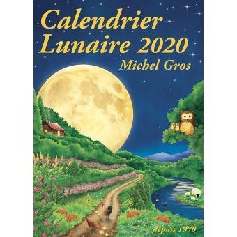 CALENDRIER LUNAIRE 2020 GROS MICHEL CALENDRIER LUNA