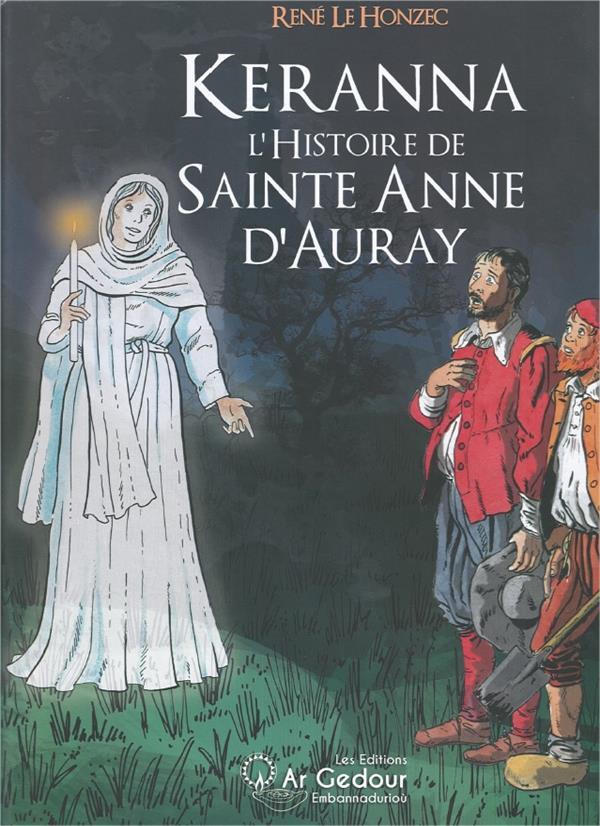 KERANNA L'HISTOIRE DE SAINTE ANNE D'AURAY - BD