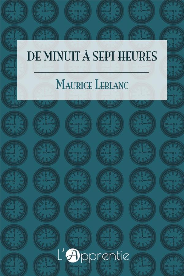 DE MINUIT A SEPT HEURES