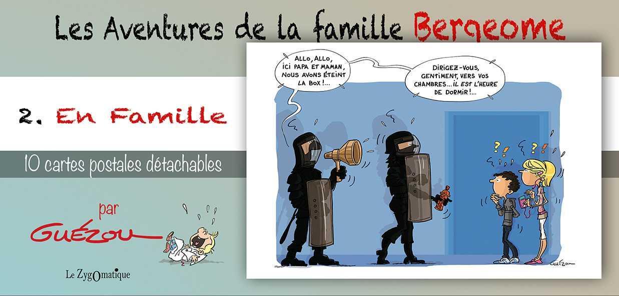 LIVRET COLLECTION : LES AVENTURES DE LA FAMILLE BERGEOME T.2.  -  EN FAMILLE