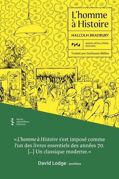 L'HOMME A HISTOIRE BRADBURY, MALCOLM MONTS METALLIFE