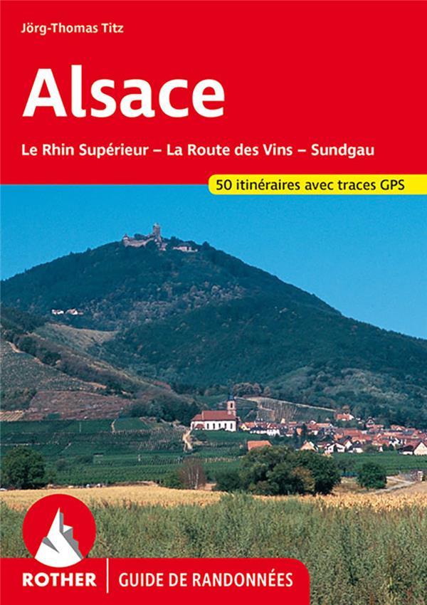 ALSACE-LA ROUTE DES VINS SUNDGAU FR B.C. ET J. THOMAS TI ROTHER