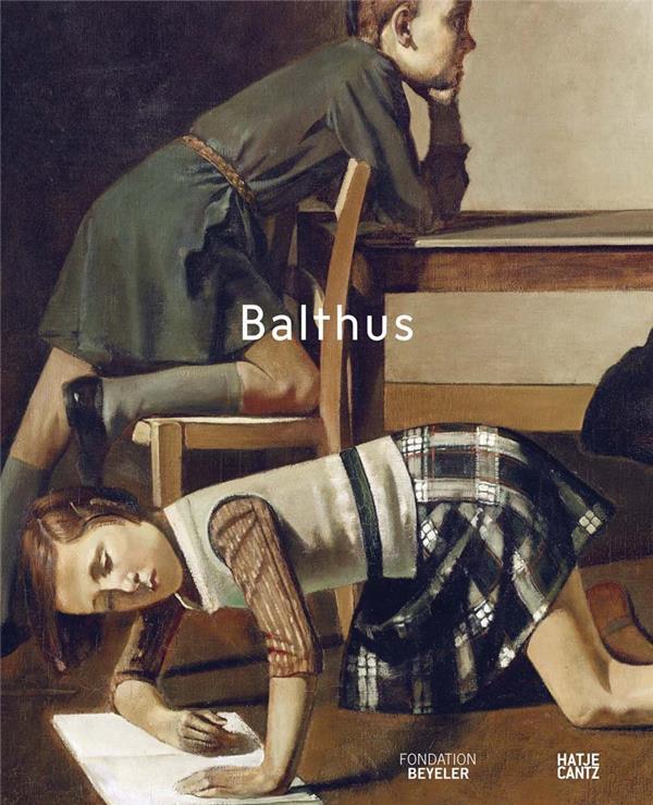 BALTHUS /ANGLAIS SONTGEN BEATE HATJE CANTZ