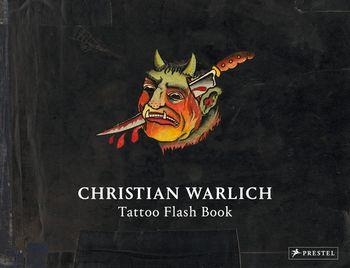 CHRISTIAN WARLICH TATTOO FLASH BOOK ANGLAIS WITTMAN OLE NC
