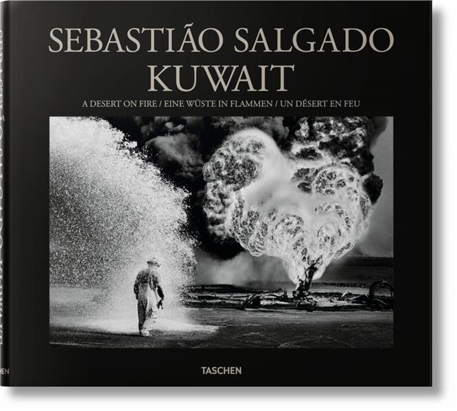 SEBASTIAO SALGADO. KUWAIT. A D SALGADO SEBASTIAO TASCHEN