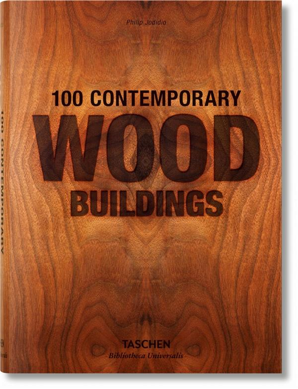 100 Bâtiments Contemporains En Bois - 100 contempary wood buildings
