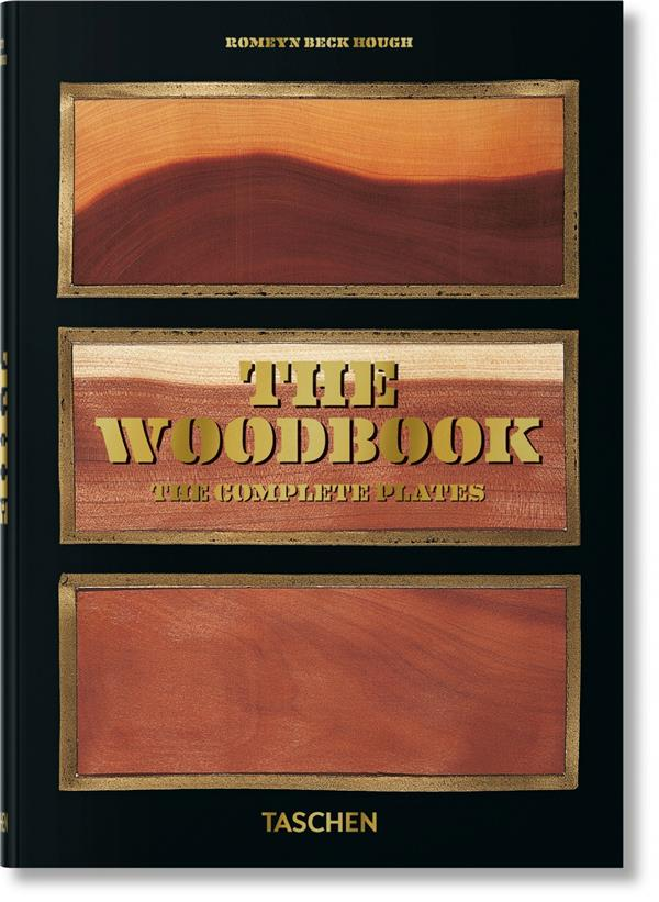 THE WOODBOOK, THE COMPLETE PLATES ROMEYN BECK HOUGH TASCHEN