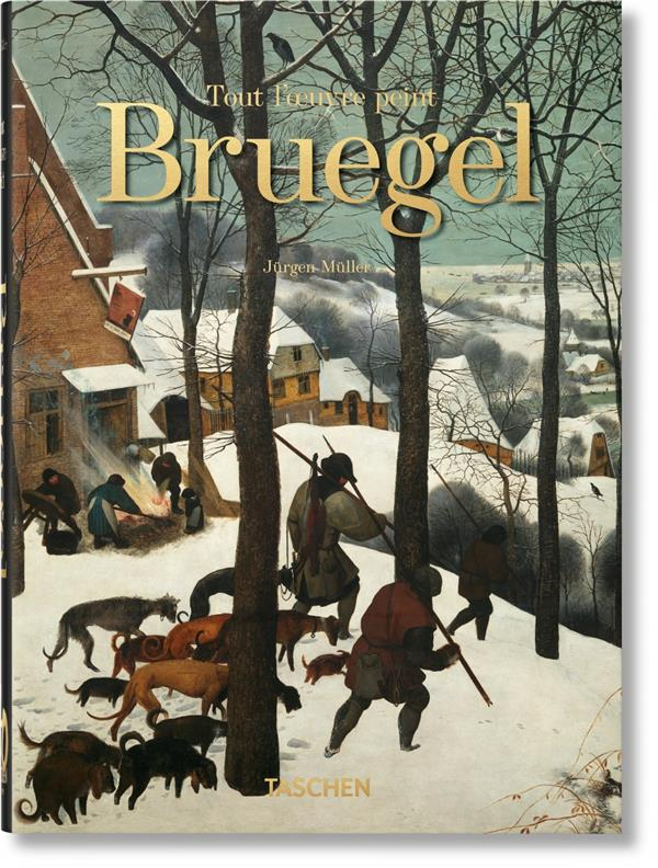 BRUEGEL. TOUT L'OEUVRE PEINT - 40TH ANNIVERSARY EDITION