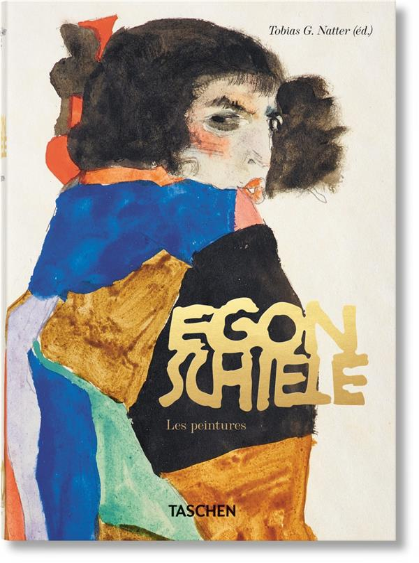 EGON SCHIELE  -  LES PEINTURES  -  40TH ANNIVERSARY EDITION