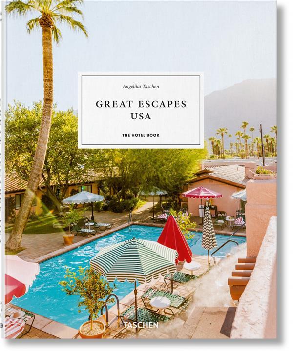 GREAT ESCAPES : NORTH AMERICA