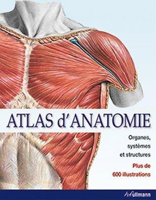 ATLAS D'ANATOMIE : ORGANES, SYSTEMES ET STRUCTURES Sobotta Johannes Ullmann