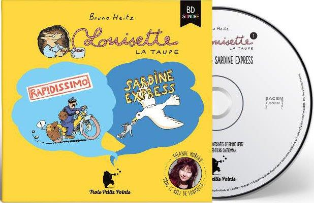 Louisette la taupe Rapidissimo Sardine express Vol.1 Heitz Bruno Trois petits points