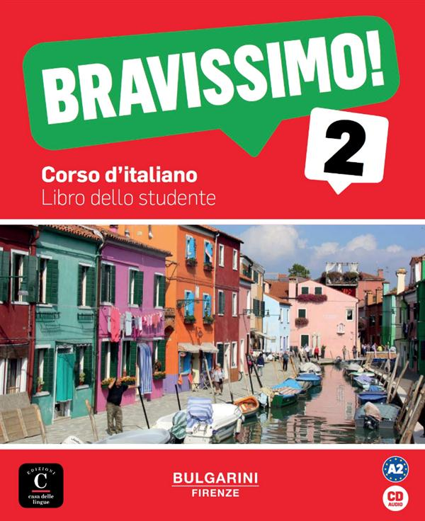 BRAVISSIMO ! 2  -  ITALIEN  -  LIVRE DE L'ELEVE