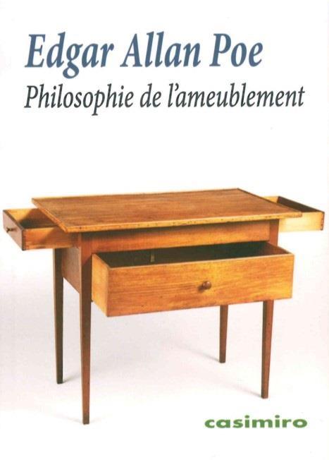 PHILOSOPHIE DE L'AMEUBLEMENT POE/EDGAR ALLAN Lgdj