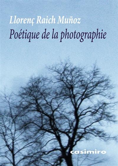 POETIQUE DE LA PHOTOGRAPHIE