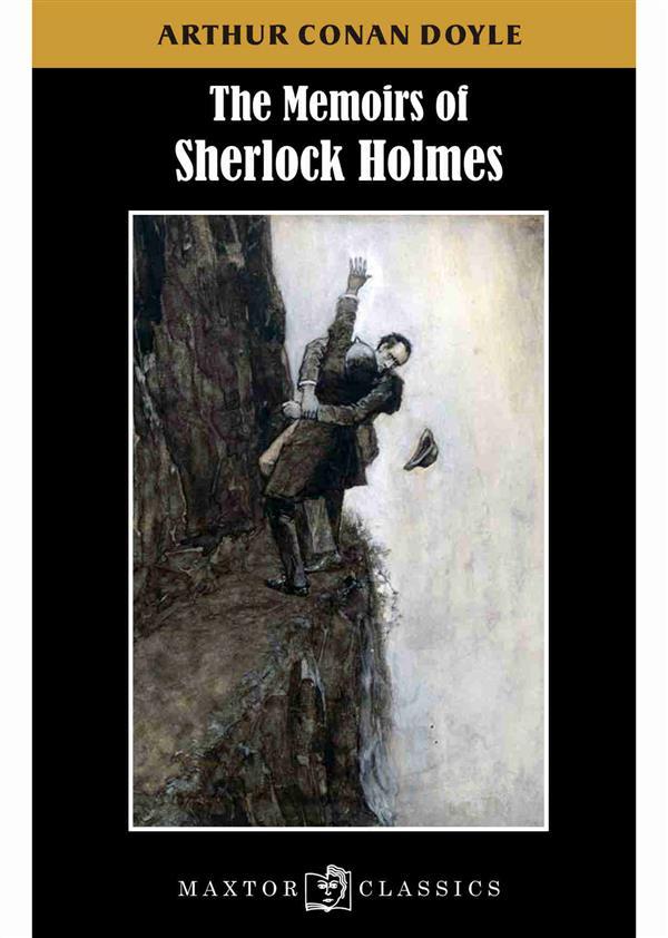 THE MEMOIRS OF SHERLOCK HOLMES DOYLE ARTHUR CONAN Maxtor France