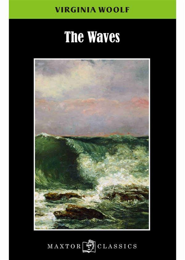 THE WAVES WOOLF VIRGINIA Maxtor France