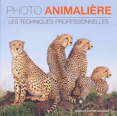 PHOTO ANIMALIERE - LES TECHNIQUES PROFESSIONNELLES  Lgdj