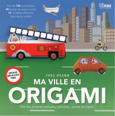 Ma Ville En Origami Plie Tes Propres Voitures Camions Avions Et