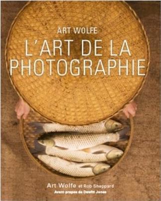 L-ART DE LA PHOTOGRAPHIE WOLFE/SHEPPARD/JONES NC