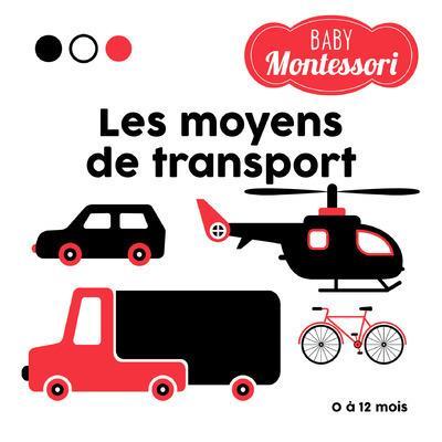 LES MOYENS DE TRANSPORT - BABY MONTESSORI