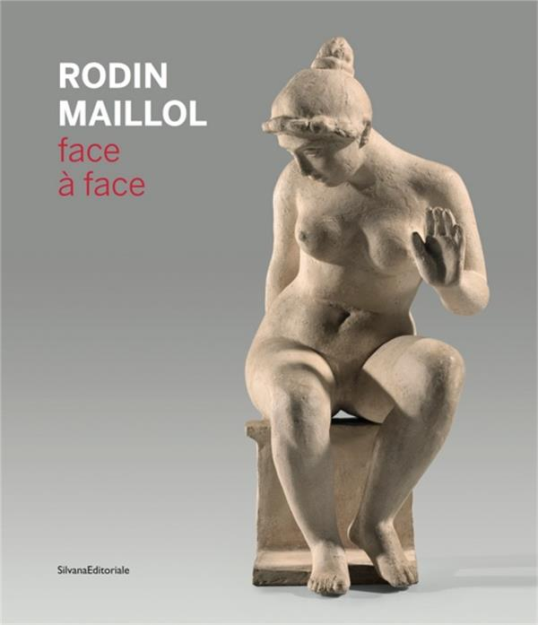 RODIN-MAILLOL, FACE A FACE COLLECTIF SILVANA