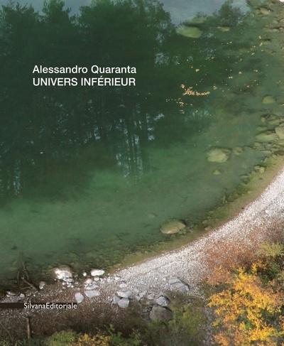 ALESSANDRO QUARANTA. UNIVERS INFERIEUR