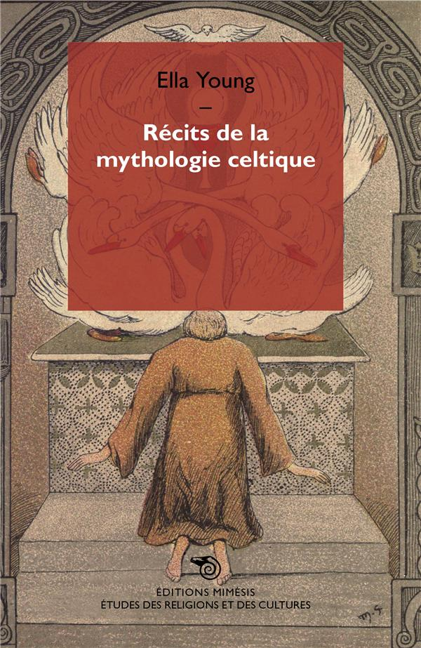 RECITS DE LA MYTHOLOGIE CELTIQUE