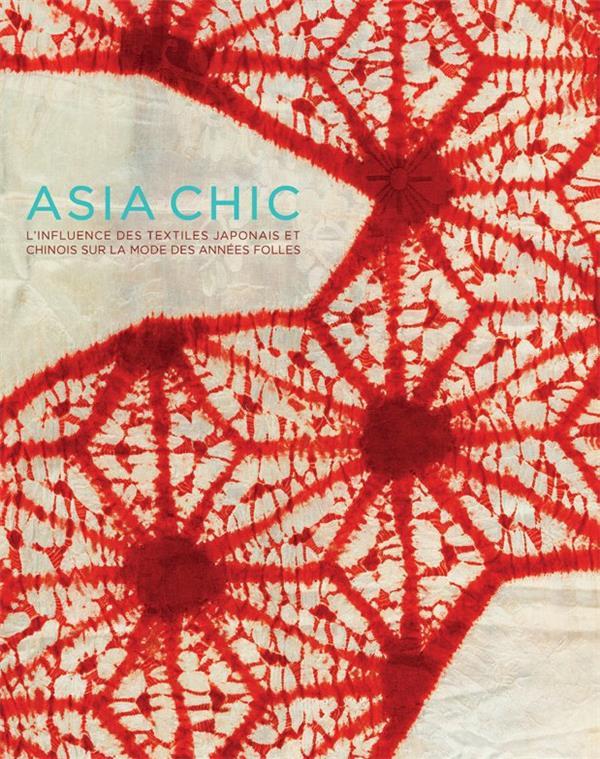 ASIA CHIC - OU COMMENT LES TEX VAN OSSELT E N. CINQ CONTINENTS