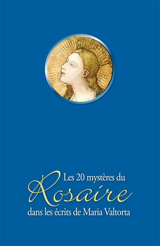 LES 20 MYSTERES DU ROSAIRE DANS LES ECRITS DE MARIA VALTORTA