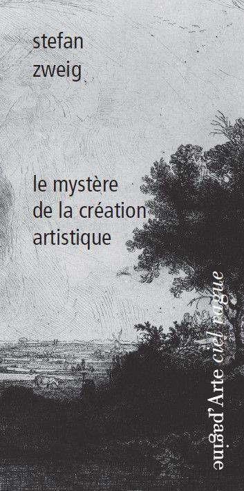 LE MYSTERE DE LA CREATION ARTISTIQUE