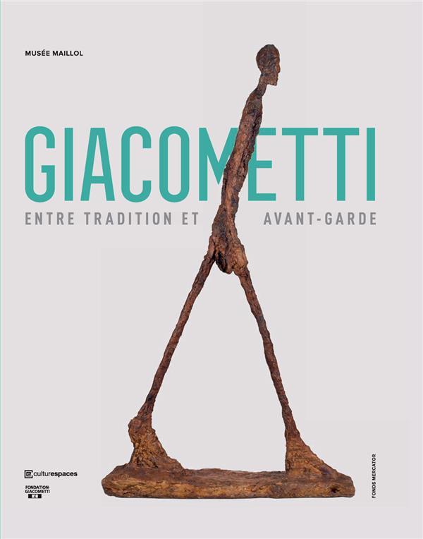 ALBERTO GIACOMETTI  -  ENTRE CLASSICISME ET AVANT-GARDE GRENIER CATHERINE NC