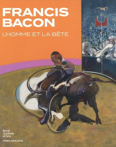 FRANCIS BACON. L-HOMME ET LA B EISENMAN/TESTAR/HOWE NC