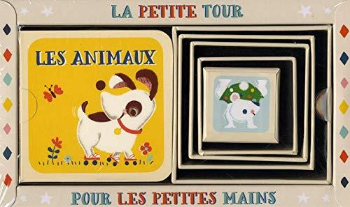 LA PETITE TOUR POUR LES PETITES MAINS  -  LES ANIMAUX