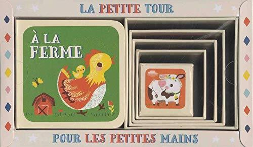 LA PETITE TOUR POUR LES PETITES MAINS  -  A LA FERME