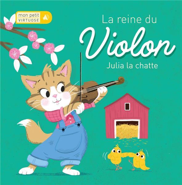 LA REINE DU VIOLON  -  JULIA LA CHATTE COLLECTIF NC