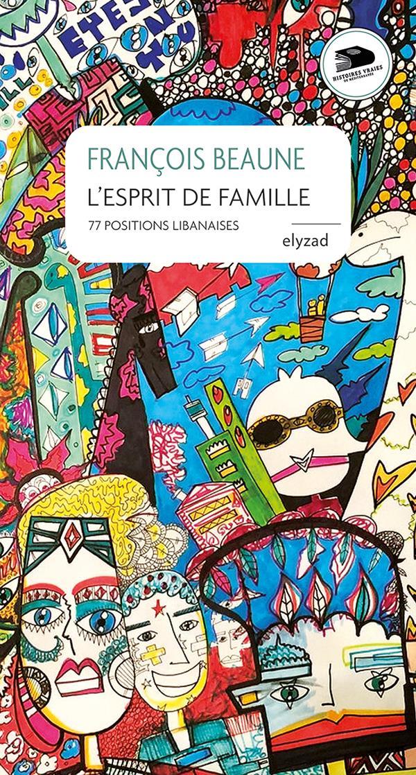 L ESPRIT DE FAMILLE, 77 POSITIONS LIBANAISES