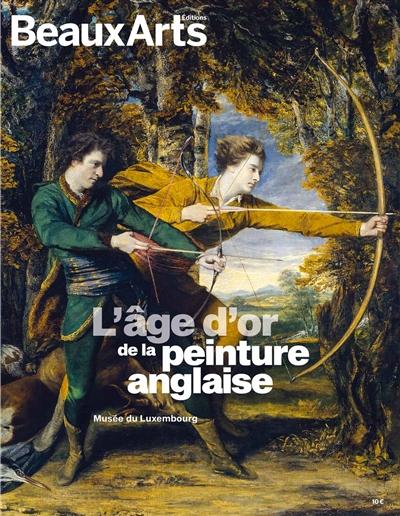 L AGE D OR DE LA PEINTURE ANGLAISE - AU MUSEE DU LUXEMBOURG
