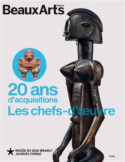 20 ANS D'ACQUISITIONS  -  LES CHEFS-D'OEUVRE
