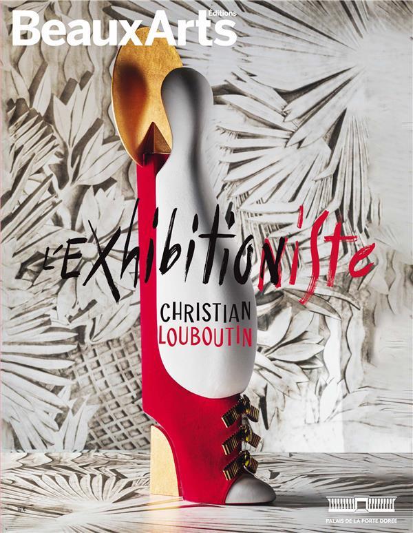 CHRISTIAN LOUBOUTIN : EXHIBITION(NISTE)