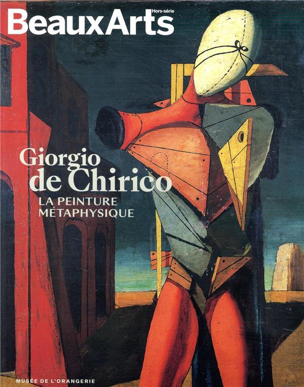 GIORGIO DE CHIRICO.LA PEINTURE METAPHYSIQUE - AU MUSEE DE L'ORANGERIE