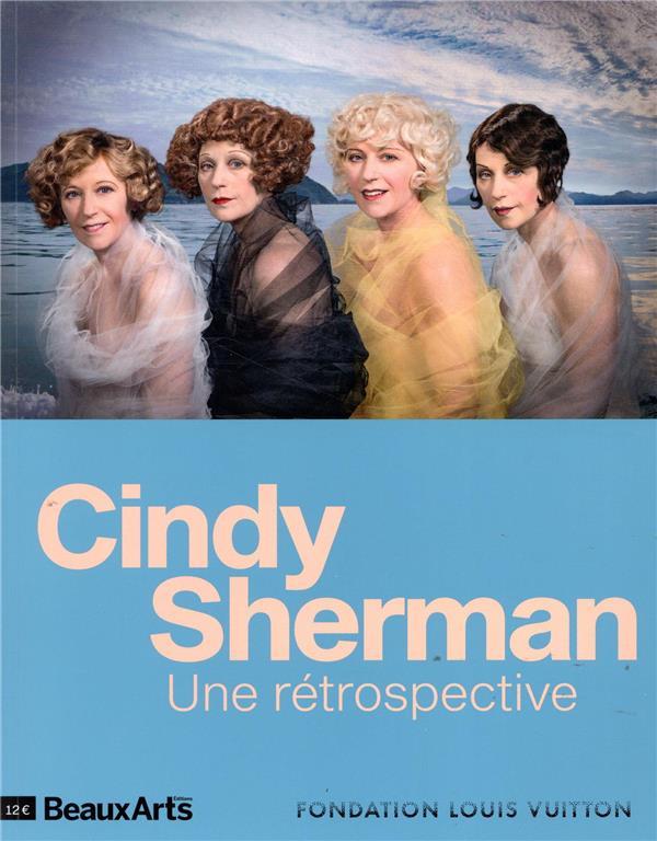 CINDY SHERMAN. UNE RETROSPECTIVE - A LA FONDATION LOUIS VUITTON